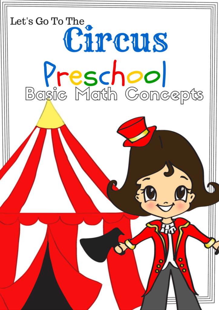Let\'s Go to the Circus – Preschool Basic Math Concept Free 15 Page ...
