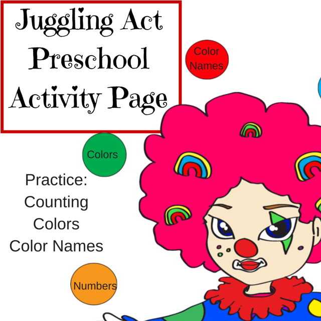 Juggling Act Preschool Activity Page – Number, Color, Color Name ...