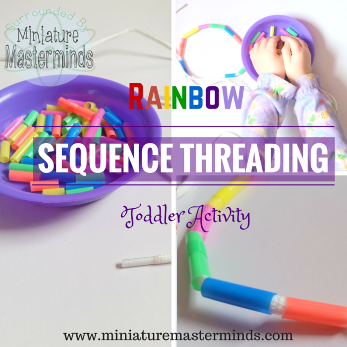 Rainbow Sequence Threading Toddler Activity with Free Printable Sequence Chartswww.miniaturemasterminds.com