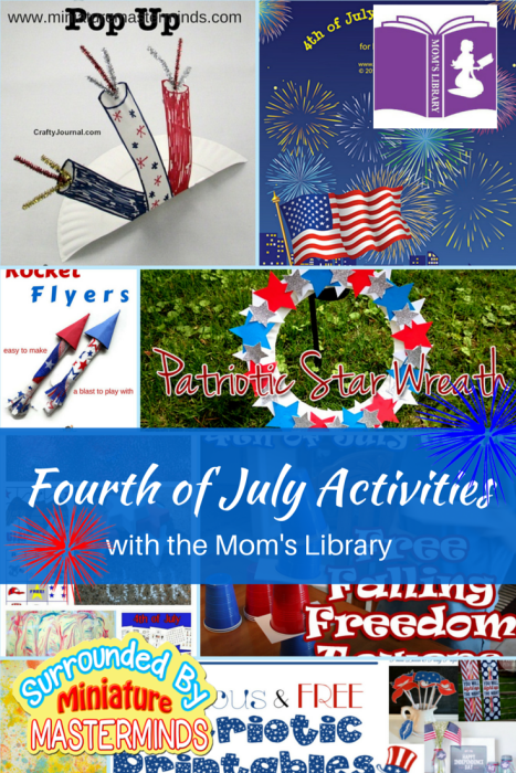 Fourth of July Activities with the mom's library