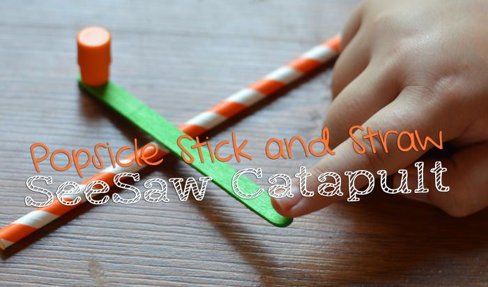 Popsicle Stick And Straw Seesaw Catapult