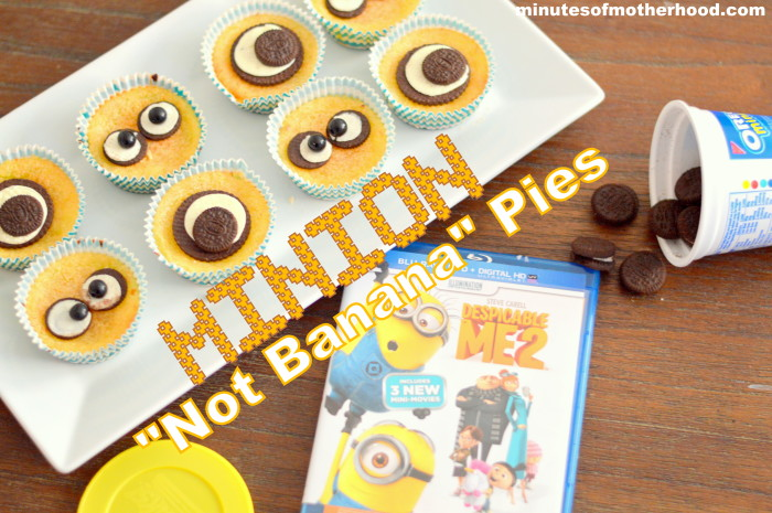 Minion Not Banana Pies For Family Fun Movie Night